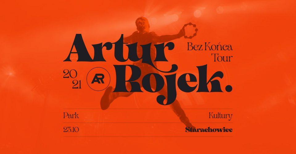 Artur Rojek - Bez końca - Starachowice
