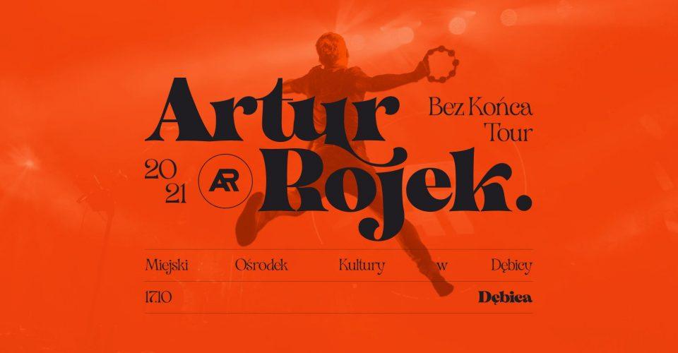 Artur Rojek - Bez końca - Dębica