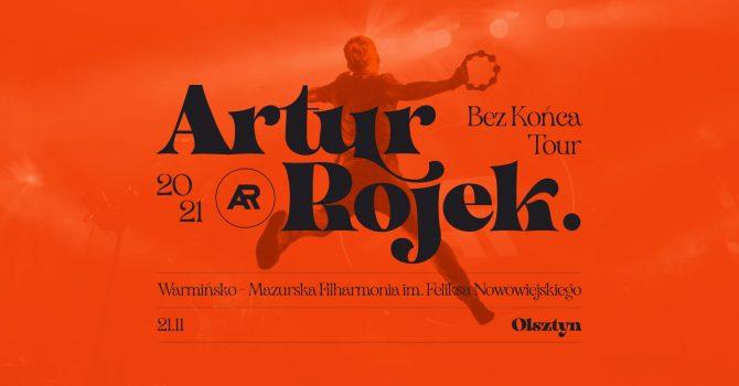 Artur Rojek - Bez końca - Olsztyn