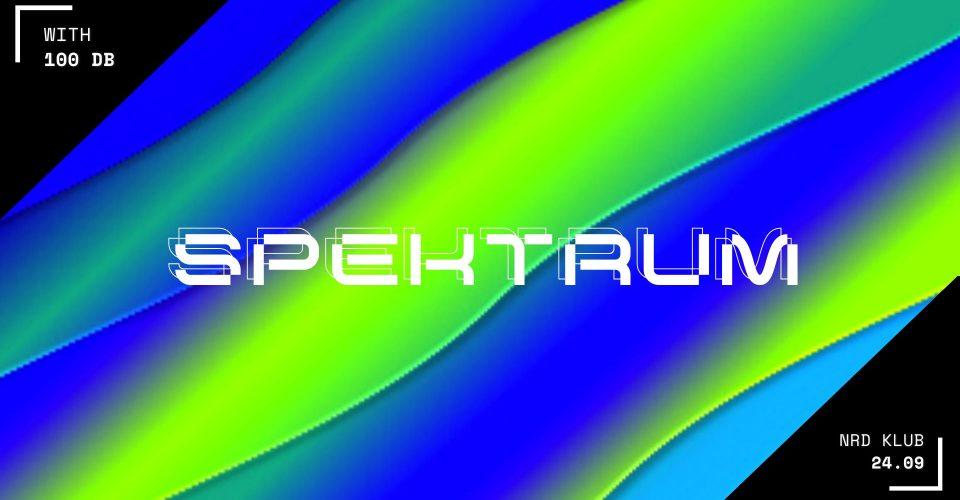 SPEKTRUM w. 100db | NRD KLUB