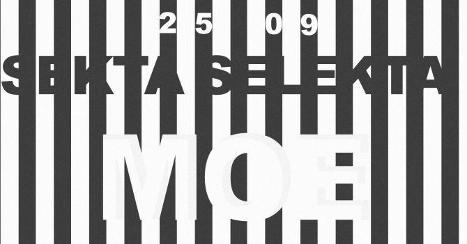 Sekta Selekta / Moe