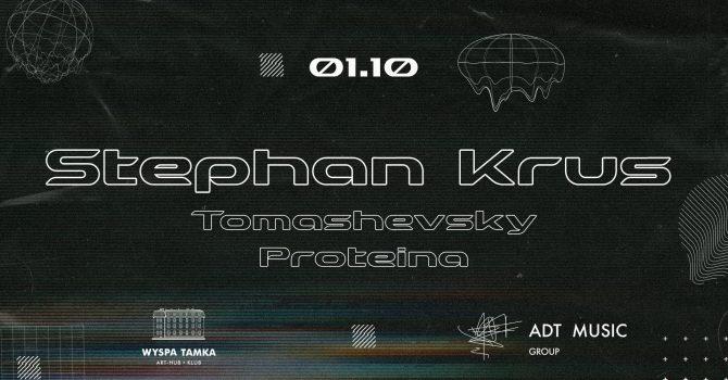 Stephan Krus / Tomashevsky / PROTEINA na Tamce