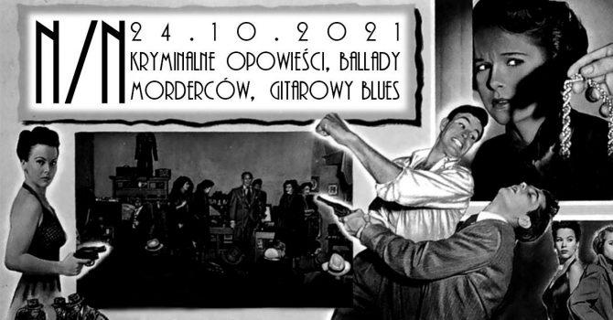 N/N - kryminalny blues w Łodzi!