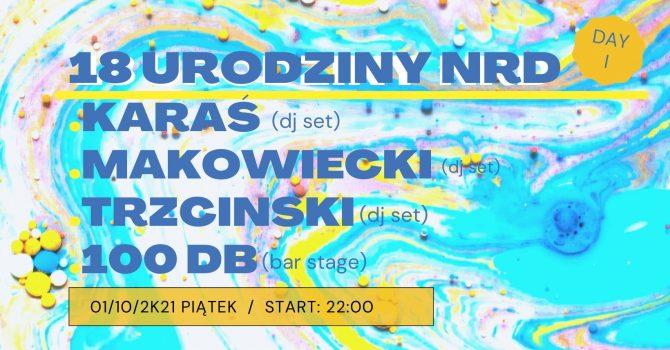 18 URODZINY NRD w. KARAŚ / MAKOWIECKI / TRZCINSKI / 100DB