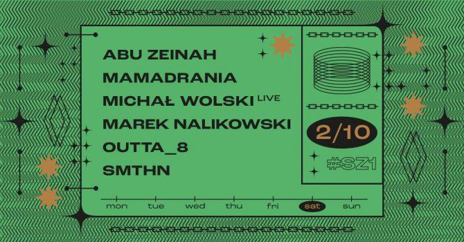 SZ1: Abu Zeinah / Michał Wolski / Marek Nalikowski / SMTHN // Mamadrania / Outta_8