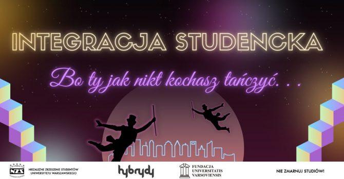 Bo Ty jak nikt kochasz tańczyć - integracja studencka
