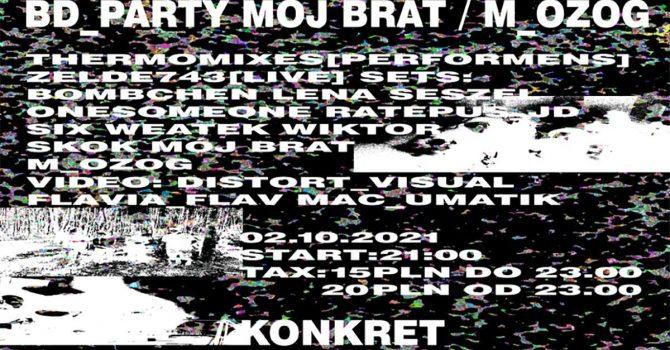 BD_party Mój Brat / m_ozog