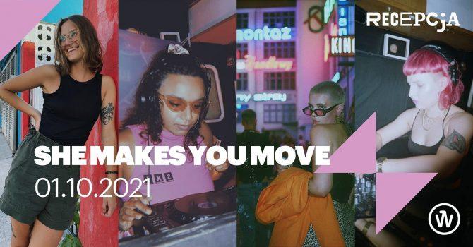 She makes you move!