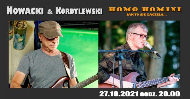 Nowacki & Kordylewski: Homo Homini. Jak to się zaczęło...