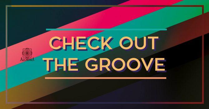 Check out the Groove / Wake Up & Kaj't @Alchemia