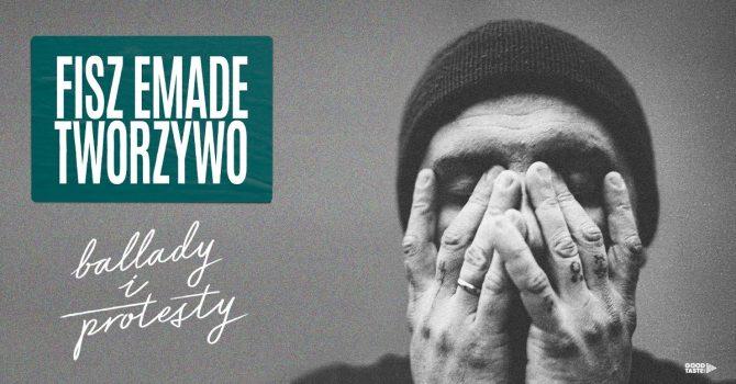 Fisz Emade Tworzywo - Ballady i Protesty / Gdańsk / 12.11.2021