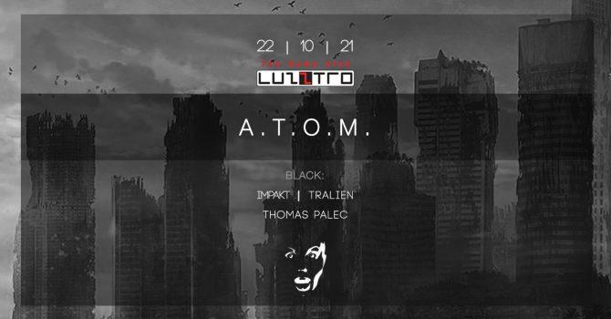 22.10 | ATOM vs TECHNOKRACJA - Luzztro