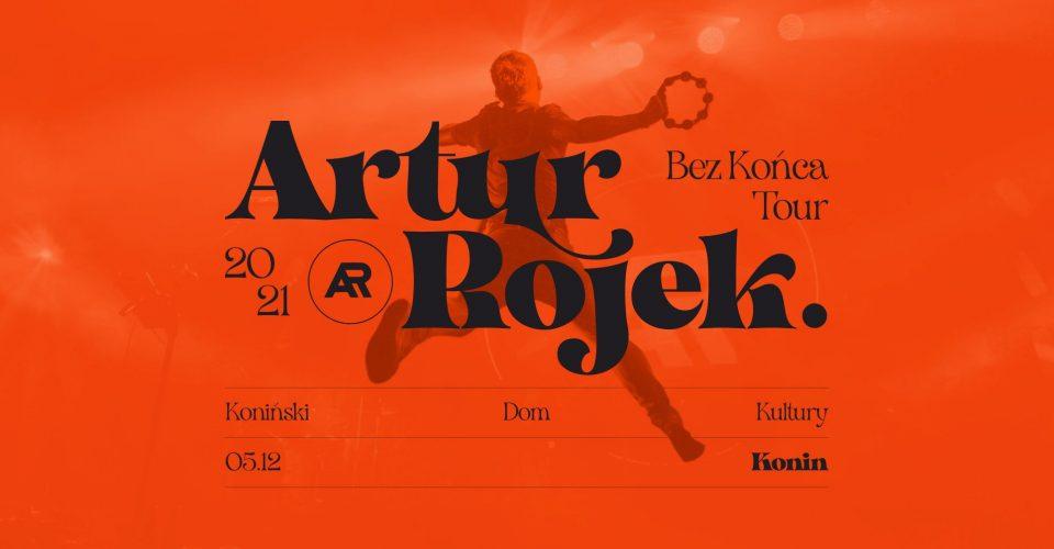 Artur Rojek - Bez końca - Konin