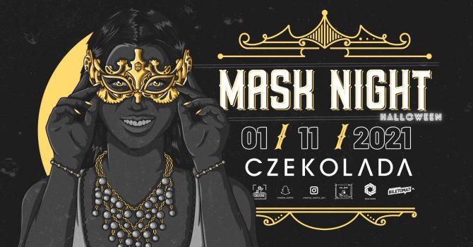 MASK NIGHT | CZEKOLADA