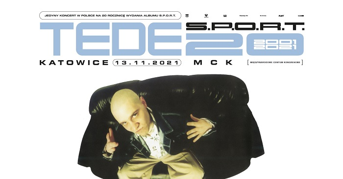 TEDE - jubileuszowy koncert z albumem S.P.O.R.T. - plakat