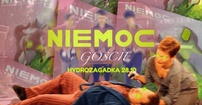Niemoc + Goście | Koncert premierowy! | Hydrozagadka, Warszawa