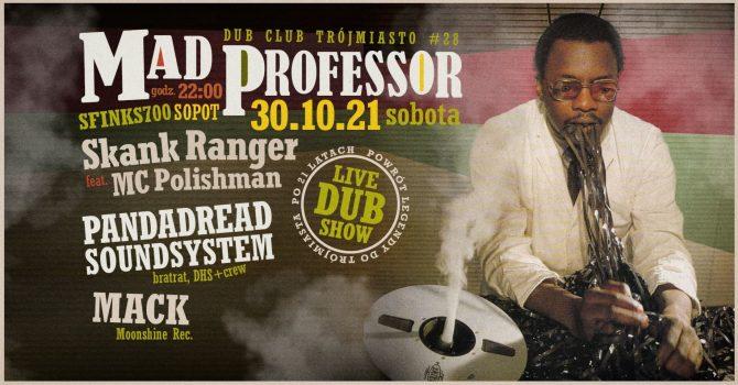 Mad Professor (UK) live dub show @ Dub Club Trójmiasto #28