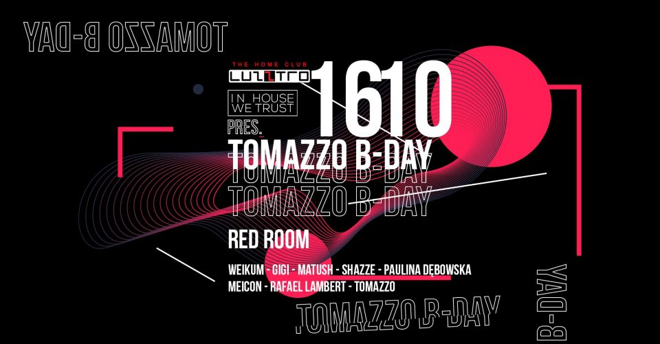 In House We Trust pres. Tomazzo B-Day - Luzztro [Red Room]