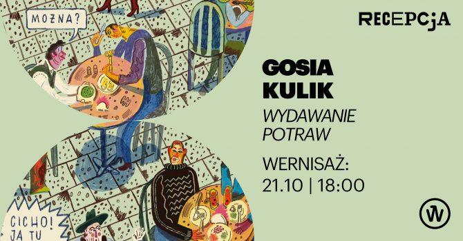 """Wernisaż: Gosia Kulik - WYSTAWA """"Wydawanie potraw"""" z projektu ilustratorskiego BARY MLECZNE"""