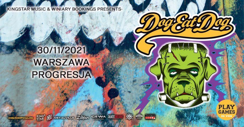 """DOG EAT DOG """"Play Games 25yrs"""" / 30.11.21 / Progresja, Warszawa"""