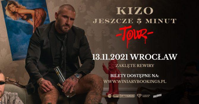 """KIZO """"Jeszcze 5 minut"""" Tour   Wrocław"""