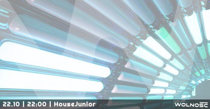 22.10 | HouseJunior | Wolność