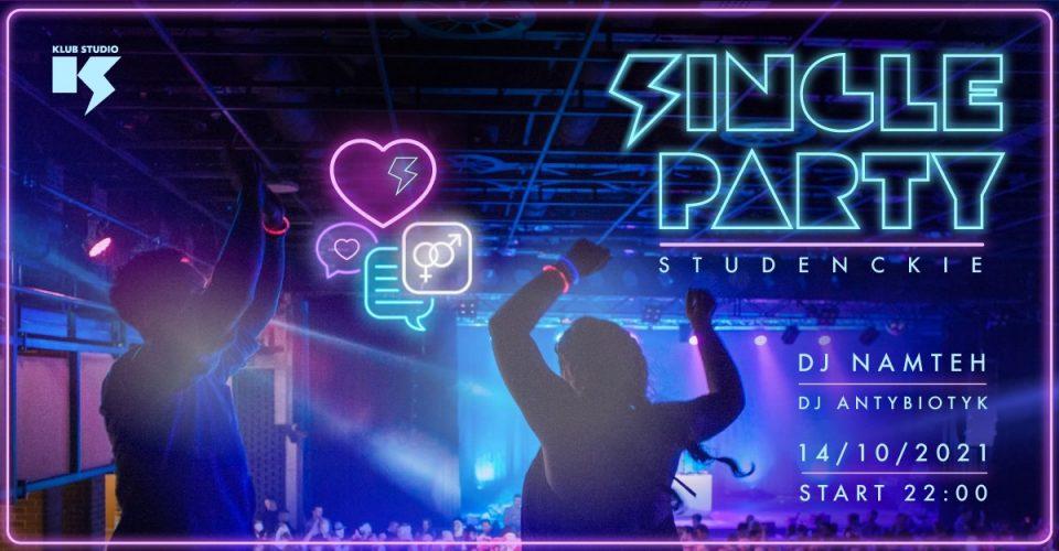 Single Party / Legendarna Czwartkowa Dyskoteka w Klubie Studio