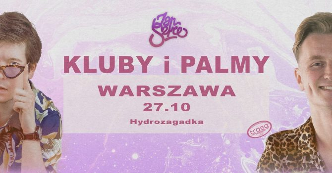 Jan Serce || WARSZAWA || Hydrozagadka || KLUBY I PALMY || Support C'est.K