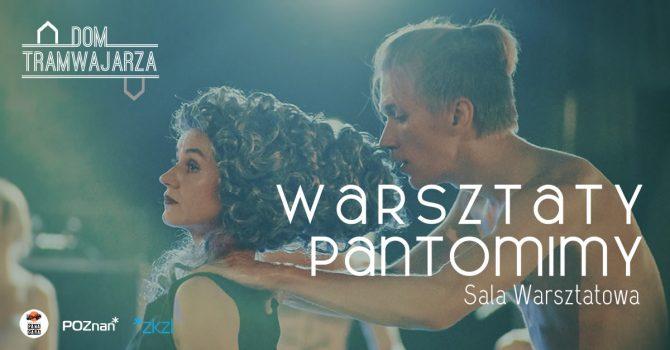 Warsztaty pantomimy | Dom Tramwajarza
