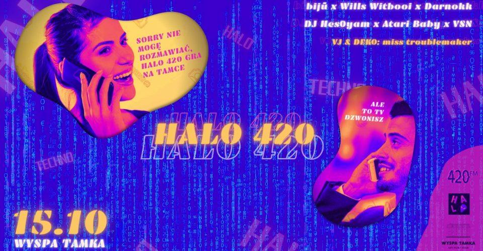 HALO 420 na Tamce