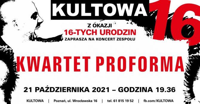 KWARTET PROFORMA - koncert na 16 urodziny KULTOWEJ