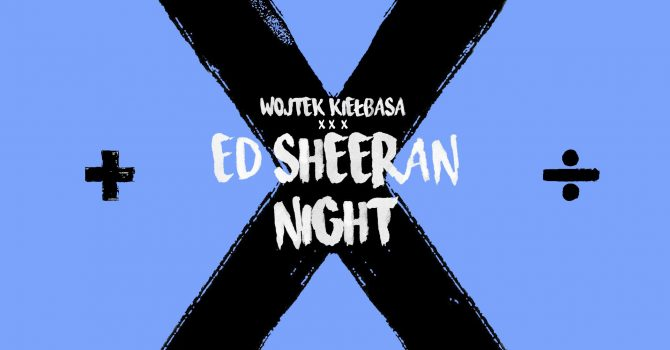 Ed Sheeran Night