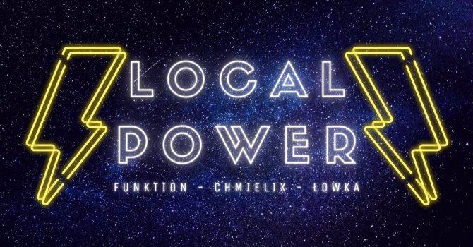 Local Power w. Funktion - Chmielix - Łowka