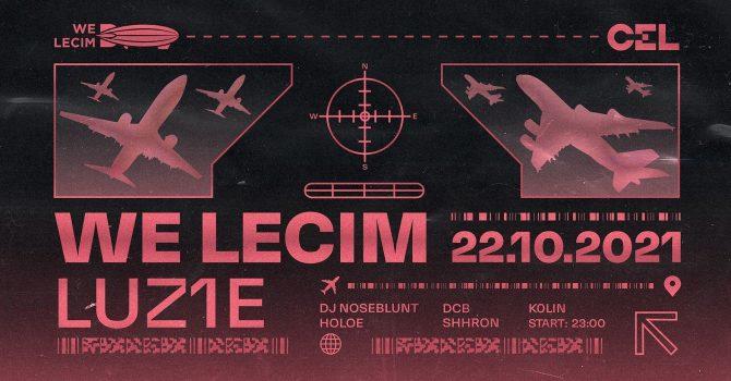 CEL x WE LECIM: LUZ1E (Berlin) | Lista FB*