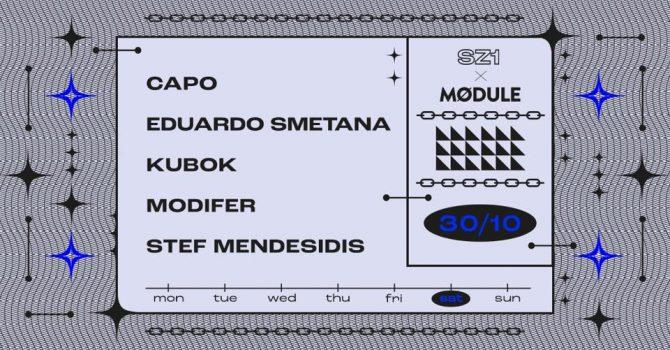 SZ1 x MØDULE: Capo / Eduardo Smetana / Modifer / Stef Mendesidis // Kubok