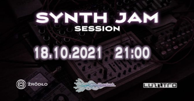 Synth Jam Session @ Luzztro feat. Projekt Sheptuch