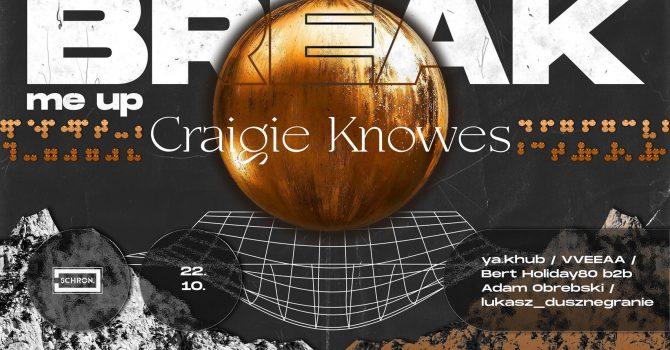 Break Me Up: Craigie Knowes