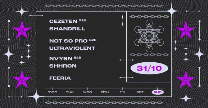 SZ1: Cezeten B2B Shandrill / Not So Pro B2B Ultraviolent / NVYSN B2B Shhron // Feeria