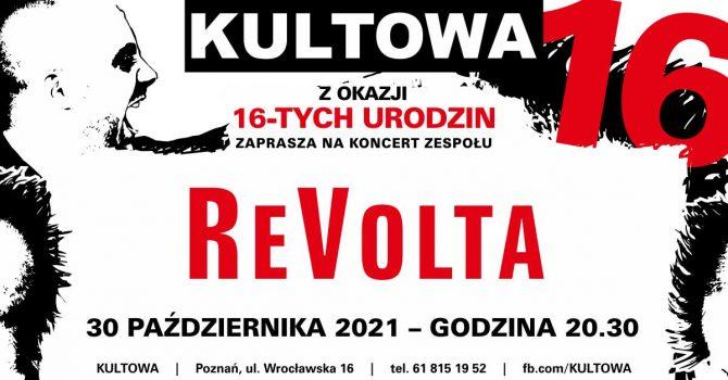 REVOLTA - koncert na 16 urodziny KULTOWEJ