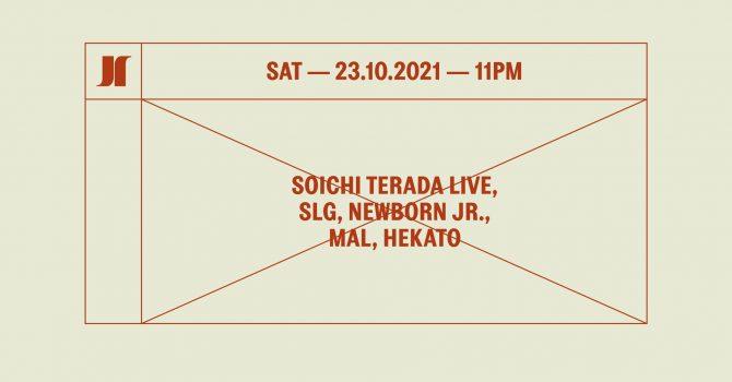 J1 | Soichi Terada LIVE, SLG, Newborn Jr. / MaL, Hekato