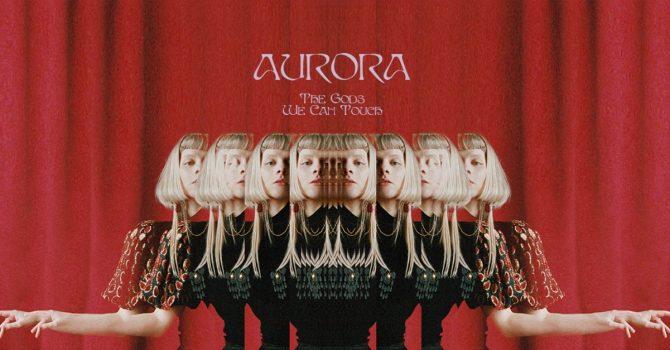"""Aurora zapowiada nowy album """"The Gods We Can Touch"""""""