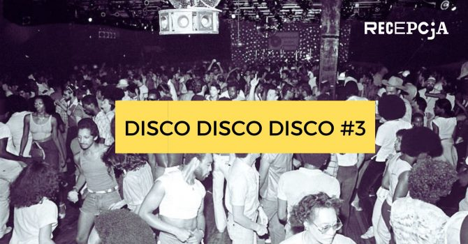 DISCO DISCO DISCO #3