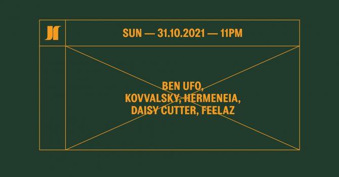 J1 | Ben UFO, Kovvalsky, Hermeneia / daisy cutter, Feelaz