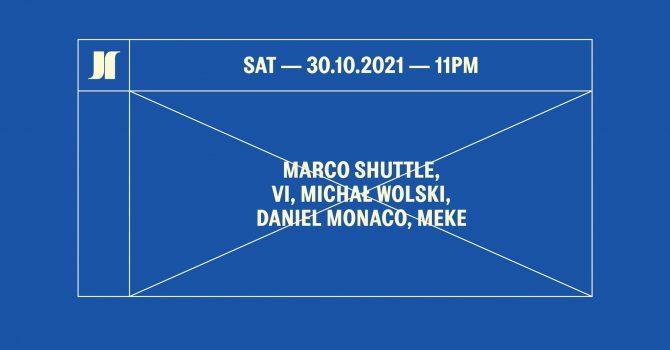 J1 | Marco Shuttle, Michał Wolski, Vi / Daniel Monaco, Meke