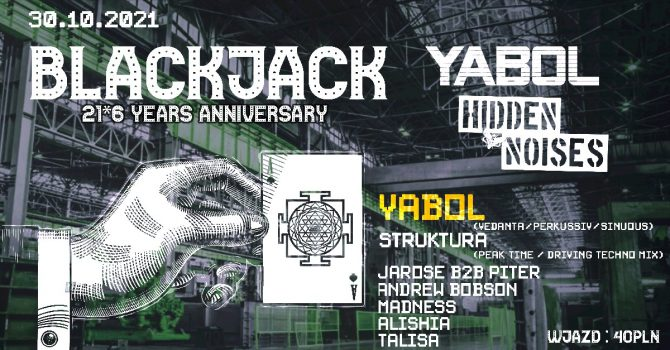BLACKJACK Hidden Noises & Yabol Anniversary
