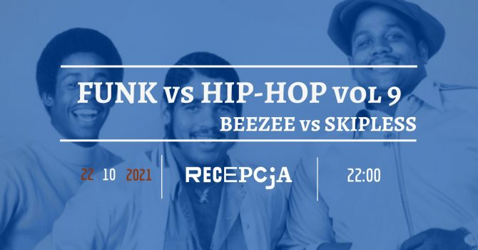 FUNK vs HIP-HOP #9: Beezee vs Skipless