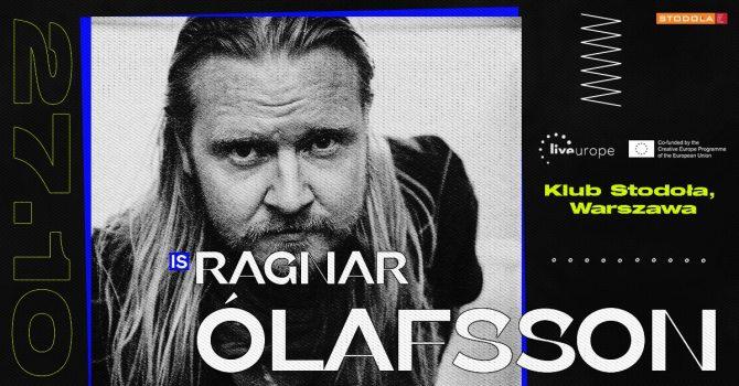 Ragnar Ólafsson (IS) | supported by Liveurope, 27.10.2021, Klub Stodoła