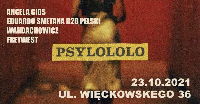 PSYLOLO - Angela Cios, Pelski B2B Smetana, Freywest, Wandachowicz - NADIA B-DAY!