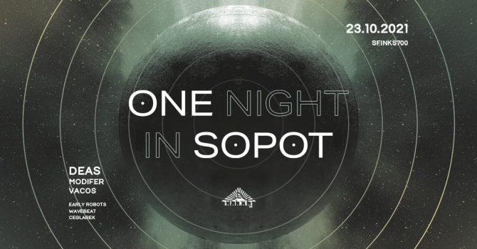 One Night In Sopot / DEAS / Modifer / Vacos