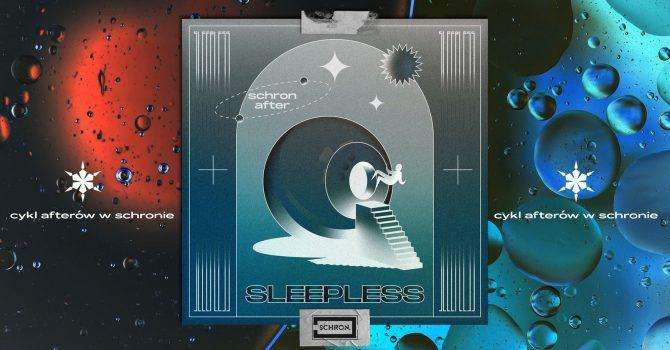 SLEEPLESS #7 after w Schronie